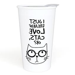Ceramic Travel Coffee Mug with Lid  - I Just Freakin' Love C