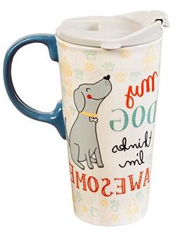 Cypress Home My Dog Thinks I'm Awesome Ceramic Travel Coffee