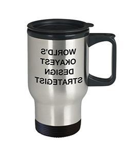 Funny Mug, Gifts For Design Strategists - World's Okayest De