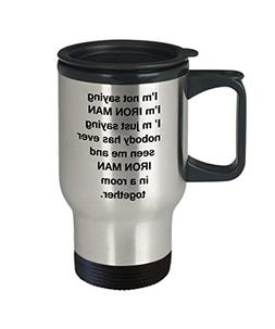 Ironman And Me Travel Mugs - Funny Coffee Mugs For SuperHero