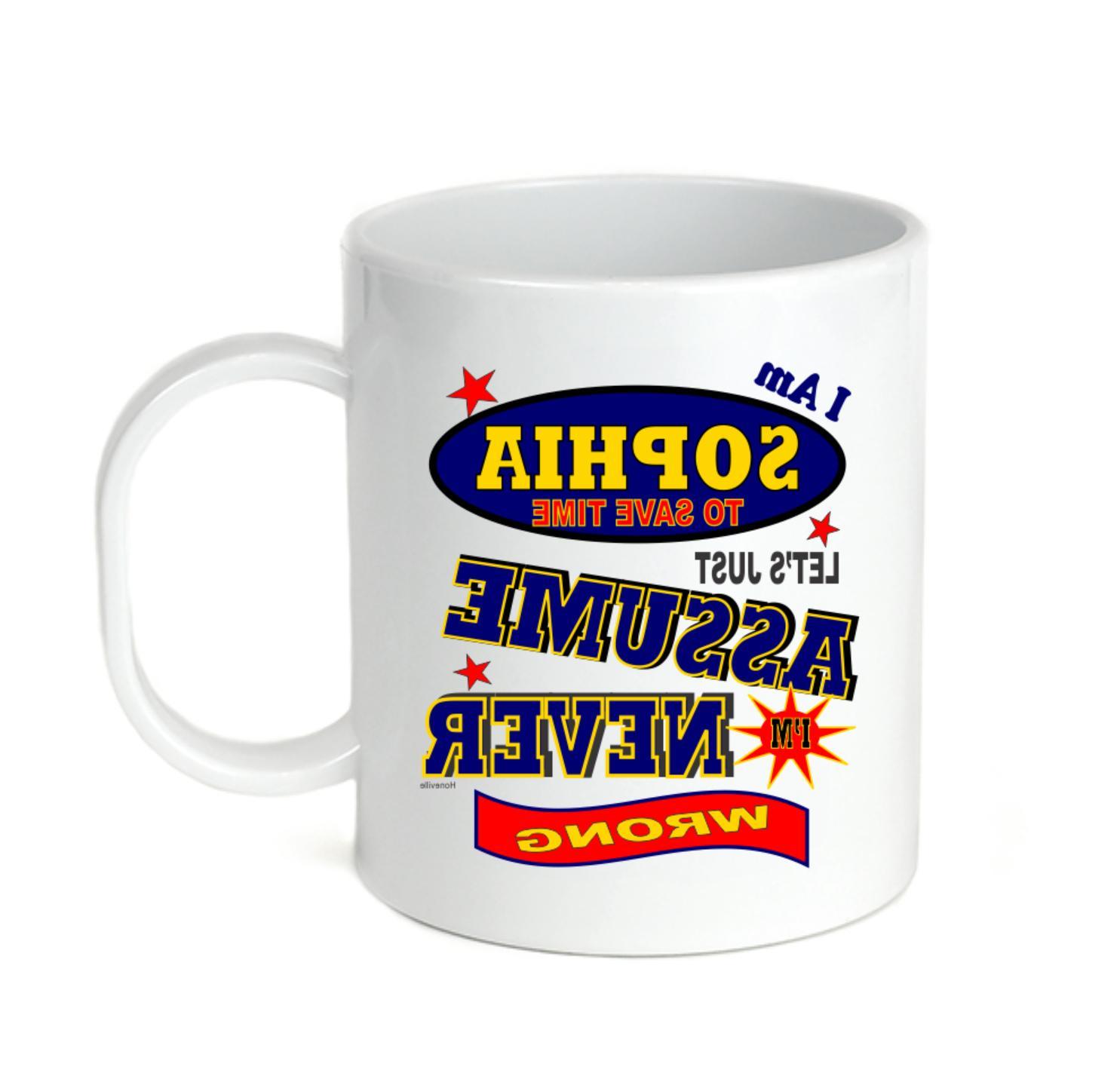 Coffee Cup Mug Travel 11 15 I Am Sophia Let's Just Assume Ne