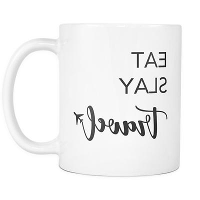 EAT, SLAY, TRAVEL Novelty Coffee Mug Cup WHITE