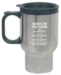 Mechanic Hourly Rate Funny Gift For Mechanics - Travel Mug
