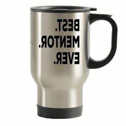 Mentor Travel Mug - Mentor Coffee mug - Insulated Tumblers-