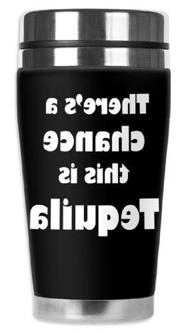 Mugzie Might be Tequila Travel Mug with Insulated Wetsuit Co