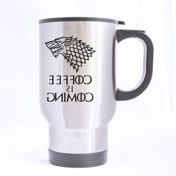 Nice Funny Wolf Coffee Mug - Coffee Is Coming Mug - 100% Sta